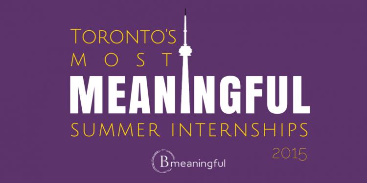 Toronto's Most Meaningful Summer Internships