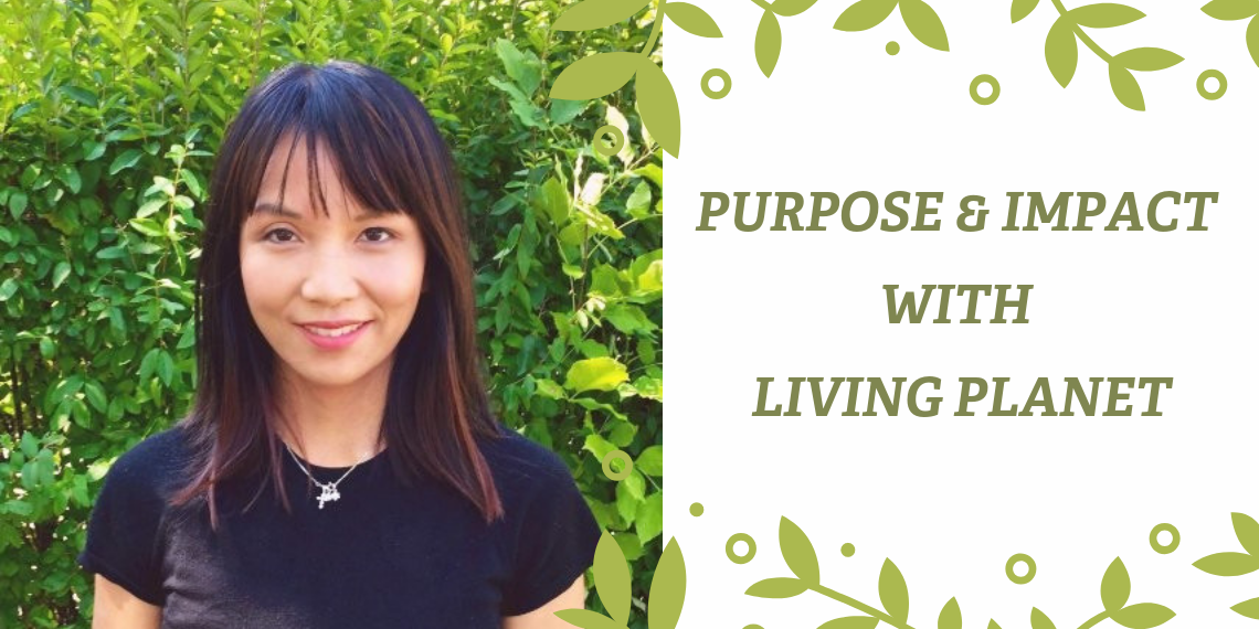 Creating a living planet with Adrienne Lo, Head of Living Planet @ Work for WWF Canada